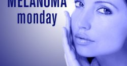Melanoma Monday May